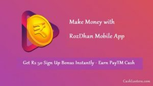 Earn money from RozDhan app