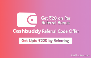 CashBuddy Referral Code