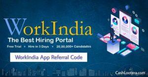 WorkIndia App Referral Code
