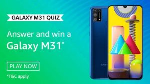 Amazon Galaxy M31 Quiz Answers