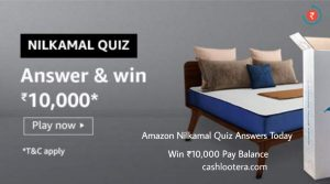Amazon Nilkamal Quiz Answers
