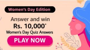 Amazon Women's Day Quiz Answers