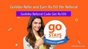 Goibibo Refer and Earn