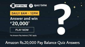 Amazon Quiz Rs.20,000 Pay Balance Answers
