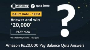 Amazon Quiz Rs.20,000 Pay Balance Answers