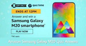 Amazon Samsung Galaxy M20 Quiz Answers