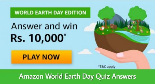 Amazon World Earth Day Quiz Answers