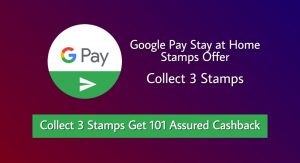 Google Pay Stay at Home Offer