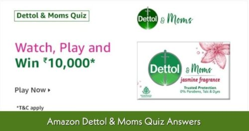 Amazon Dettol & Moms Quiz