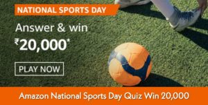Amazon National Sports Day Quiz Answers