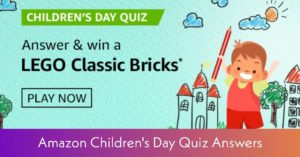Amazon Children's Day Quiz Answers