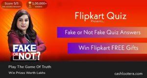 Flipkart Fake or Not Fake Quiz