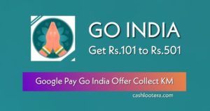 Google Pay Go India Offer